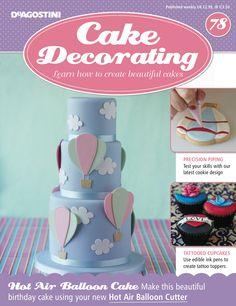 Beautiful Birthday Cakes, Beautiful Cakes, Cake Decorating Magazine, Hot Air Balloon Cake, Cookie Designs, How To Make Cake, Cupcake Cakes, Fondant, Balloons