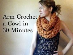 Arm Crochet a Cowl in 30 Minutes, Version 2 - YouTube