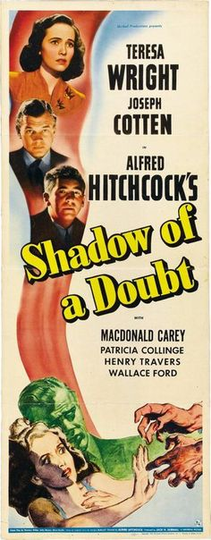 In honor of Alfred Hitchcock's birthday, Aug. 13, here's one of his classics. Uncle Charlie isn't what he appears to be. Will Teresa Wright figure it out in time? Joseph Cotten is pretty creepy in this one.