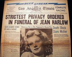 Jean Harlow funeral newspaper headlines. Note the reference to Amelia Earhart on the left side. She would disappear less than a month later, on July 2, 1937