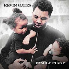 Kevin Gates-Family First