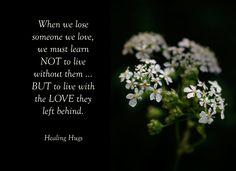 When we lose someone ...