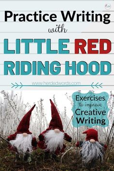 A LITTLE RED RIDING HOOD Summary. RED has been inspiring storytellers for centuries. See 5 modern adaptations and use RED as inspiration for your work! Writing A Novel Tips, Writing Classes, Writing Jobs, Fiction Writing, Start Writing, Writing Practice, Writing Help, Writing Ideas, Politically Correct Bedtime Stories