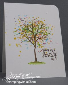 2016   Splatter Tree   Stamps:  Branch Out - retired (Stampin' Up!); Be Happy Sentiments (Amy R) Paper:  Mixed Media (Strathmore 140 lb. - 400 Series) Ink:  Cocoa (Memento); Re-inkers:  Daffodil Delight, Real Red, Tempting Turquoise, Early Espresso Accessories & Tools:  paint brushes,