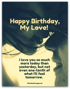 Romantic, Funny and Happy Birthday Wishes for Husband from wife, daughter and family. These birthday wishes for husband and dad will make him smile! Birthday Messages For Lover, Happy Birthday Love Quotes, Birthday Message For Husband, Wishes For Husband, Birthday Wishes For Girlfriend, Birthday Poems, Birthday Wishes For Myself, Best Birthday Wishes, Birthday Images