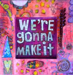 We're Gonna Make It Mixed Media Wall Art by doripatrickart on Etsy, $55.00