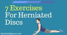 Best herniated disc exercises and stretches that are easy for anyone to do. Despite of you may think low back bulging discs and herniated discs can be reversed with natural exercises. Here are 7 exercises for herniated discs for lower back pain are the be Lumbar Exercises, Back Pain Exercises, Yoga Exercises, Exercises For Herniated Disc, Slipped Disc Exercises, Low Back Strengthening Exercises, Best Lower Back Exercises, Lumbar Disc, Lumbar Pain