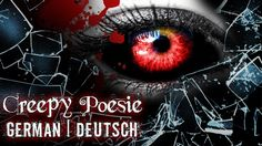Dich zu holen ✽ Creepy Poesie ✽ german CP ✽ Horror Gedicht Deutsch [Seel...