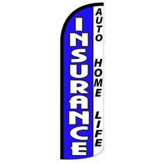 tall insurance auto home life super size swooper feather sign banner flag business display auto home health blue design Feather Signs, Flag Colors, Outdoor Flags, Home Health, Blue Design, Water Bottle, Banner, Blue And White, Pigeon Feed
