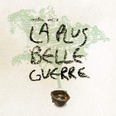 """Various Artists """"netBloc Vol. 3: La Plus Belle Guerre"""" (BSCOMP0003, 2007)"""