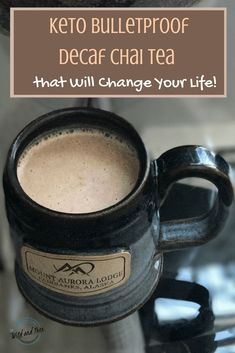 Keto Bulletproof Decaf Chai Tea Recipe  So damn good... when you want a cup of coffee but can't have caffeine. #keto #bulletproof #chaitea #ketotea #ketocoffee