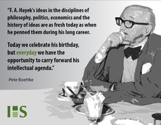 Happy Birthday Hayek! #FAHayek Liberty Quotes, Free Thinker, Economics, Philosophy, Meant To Be, How To Find Out, Happy Birthday, Politics, Group