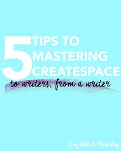 Createspace Advice: Tips to Mastering Print Publishing - Blots & Plots