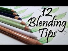 12 Blending Tips for Colored Pencils - YouTube