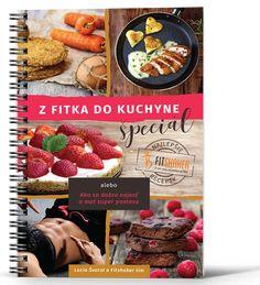 Z fitka do kuchyne špeciál - zdravé recepty z blogu