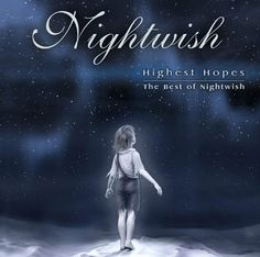 Nightwish Highest Hopes - The Best Of Nightwish album cover Tarja the best fantastic songs with good tunes and dynamics