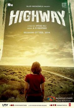 Alia Bhatt in a Highway Movie New Poster.....................#Bollywood #movie #poster Song Lyrics, Best Bollywood Movies, Bollywood News, Bollywood Masala, Bollywood Actress, Hindi Movies Online Free, Movies Free, Movies 2014, Name That Movie