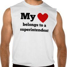 My Heart Belongs To A Superintendent Sleeveless T Shirt, Hoodie Sweatshirt