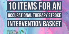 10 Items For an Occupational Therapy Stroke Intervention Basket Ot Therapy, Vision Therapy, Hand Therapy, Therapy Ideas, Physical Education Games, Physical Activities, Health Education, Early Education, Occupational Therapy Humor