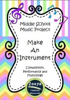 Music Project - Make an Instrument Middle+School+Music+Project Make+An+Instrument Thanks+for+viewing+one+of+my+products.+I+hope+you+and+your+students+enjoy+this+project+as+mu Middle School Choir, High School, Elementary Music Lessons, Music Education, Education Posters, Education Logo, Education Quotes, Music Worksheets, Music Activities