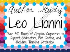Author Study: Leo Lionni product from School-Rules on TeachersNotebook.com