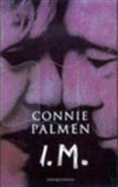 Connie Palmen I.M. - al meer dan 10 jaar geleden gelezen