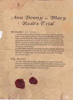 """Anne Bonny and Mary Reid trial. The last words of Anne Bonny was - As Captain Jack Rackman was going to be hanged Ann Bonny gave him a scornful look and spat out that, """"Had you fought like a man, you need not have been hang'd like a dog."""""""