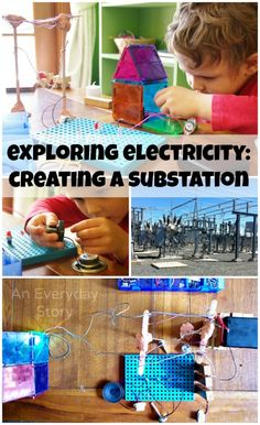 Exploring Electricity: Electronics with Kids - create a mini-substation. A project-based, Reggio-inpsired approach to learning {from An Everyday Story}