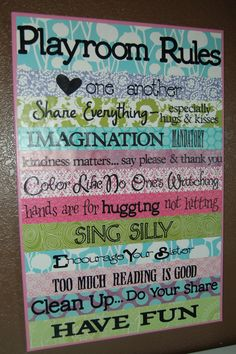 Oh my gosh I think I have to do this after the holidays for the girls   playroom rules; love this!