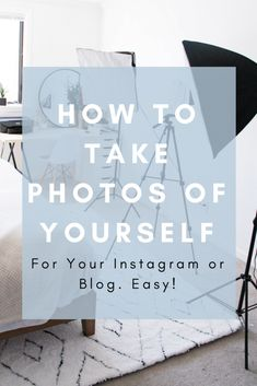How to take photos of yourself