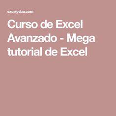 Curso de Excel Avanzado - Mega tutorial de Excel