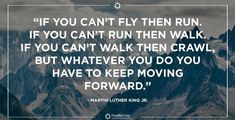 Keep Moving Forward, King Jr, Martin Luther King, Leadership, Quotes, Quotations, King Martin Luther, Qoutes, Moving Forward