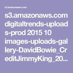 s3.amazonaws.com digitaltrends-uploads-prod 2015 10 images-uploads-gallery-DavidBowie_CreditJimmyKing_20130320_fW7P3412_20130320_63730.jpg