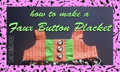 How To Make A Faux Button Placket
