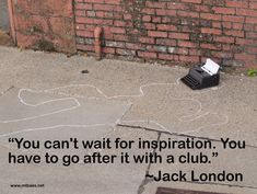 Writers Write -- Jack London // www.mtbass.net