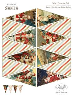 """Printable Vintage Santa Banner   by Jodie Lee   {8.5""""x11""""}     Add some holiday cheer to your home in just minutes. The kids love making th..."""