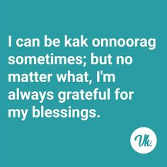 Words Of Courage, Afrikaans, South Africa, Cape, Culture, Humor, Sayings, Memes, Funny