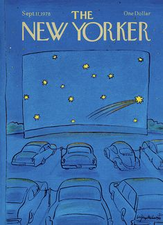 Publication: New YorkerImage Type: CoverDate: September Cars parked at a drive in where the movie screen shows an image of the evening sky. The New Yorker, New Yorker Covers, Collage Vintage, Vintage Posters, Photo Wall Collage, Collage Art, Capas New Yorker, Poster Wall, Poster Prints