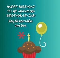 Top happy birthday wishes for brother in law - wishuhappybirthday Birthday Greetings For Brother, Happy Birthday Wishes For Him, Birthday Message For Husband, Birthday Wishes For Girlfriend, Birthday Wishes For Daughter, Birthday Wishes And Images, Happy Birthday Brother, Birthday Wishes Messages, Happy Birthday Quotes