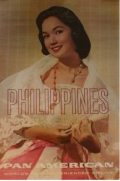 Philippines - Pan Am Jose Rizal, Aviation World, Philippines Culture, Filipina Beauty, Pin Up Posters, Filipiniana, How To Speak Spanish, Advertising Poster, Vintage Travel Posters