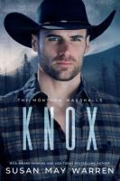 """Read """"Knox Montana Marshalls, by Susan May Warren available from Rakuten Kobo. Montana rancher Knox Marshall's danger years are behind him. A former bull-rider, he now runs the Marshall family ranch,. Great Books, New Books, Kelsey Jones, Bucking Bulls, The Marshall, Bull Riders, Marshalls, Fiction Books, Paperback Books"""