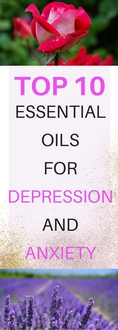 ESSENTIAL OILS FOR DEPRESSION AND ANXIETY
