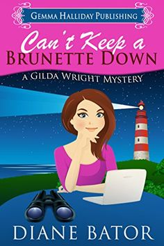 Can't Keep a Brunette Down (Gilda Wright Mysteries Book 1) by Diane Bator http://www.amazon.com/dp/B00P1G540E/ref=cm_sw_r_pi_dp_7iGDvb1GRP4J1
