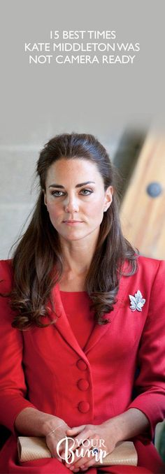 15 Best Times Kate Middleton Was Not Camera Ready