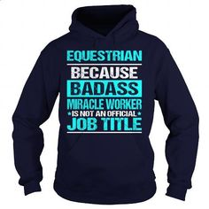 Awesome Tee For Equestrian - #black shirts #plain black hoodie. GET YOURS => https://www.sunfrog.com/LifeStyle/Awesome-Tee-For-Equestrian-97627085-Navy-Blue-Hoodie.html?id=60505