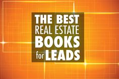 Do you want to generate more leads this year? Or maybe you want to diminish that fear of calling? These are some of the best books agents are raving about!