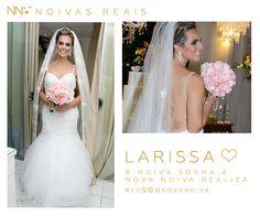 Larissa #eusounovanoiva #noivasreais #vestidosdenoiva #noiva #bride #weddingdress #weddingdresses #casamento