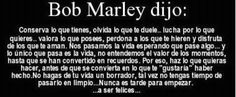Bob Marley said: keep what you have (...) fight for what you want (...) forgive those who hurt you, and enjoy with those who love you. We spend the life waiting for something to happen, and the only thing that happens is life. We don't value the moments until they've become memories. So do now what you want to do, before it becomes what you wanted to do. (...) Never is too late to begin your life and be happy.