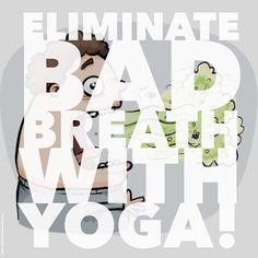 Simply brushing your teeth everyday not enough to combat bad breath? Well, combine yoga with your daily oral hygiene regimen and say goodbye to bad breath! Read on to know how www.artofliving.org/in-en/yoga/health-and-wellness/Beat-that-bad-breath