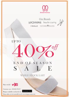 Announcing the end of season sale.. Offers upto 40% off..
